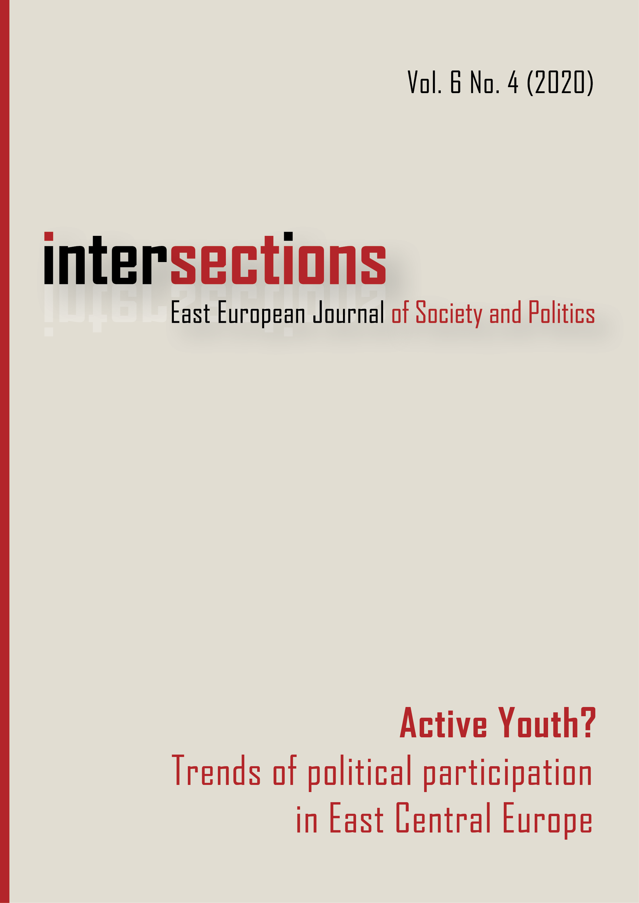 View Vol. 6 No. 4 (2020): Active Youth? Trends of political participation in East Central Europe