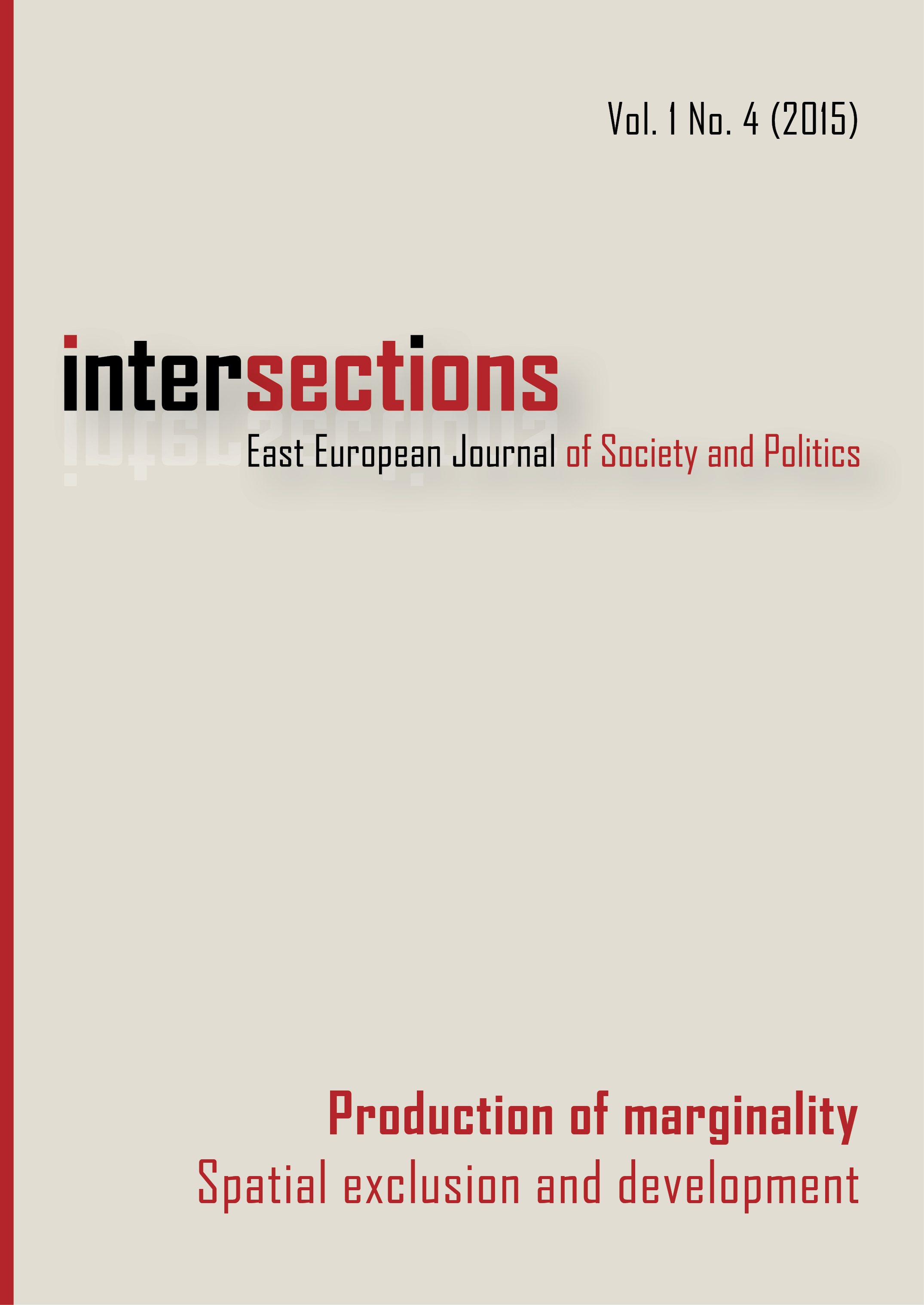 View Vol. 1 No. 4 (2015): Production of Marginality: Spatial Exclusion and Development